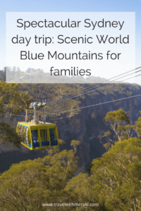 Spectacular Sydney day trip_ Scenic World Blue Mountains for families. Travel with Meraki
