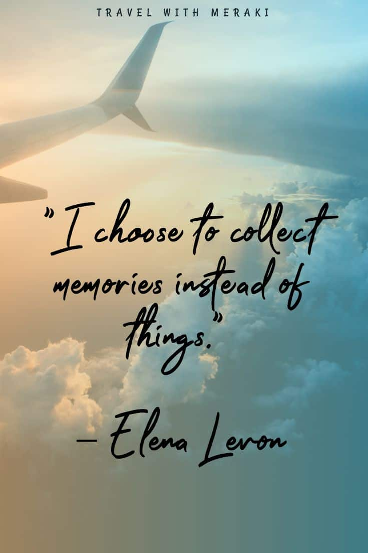 Collect Memories quote
