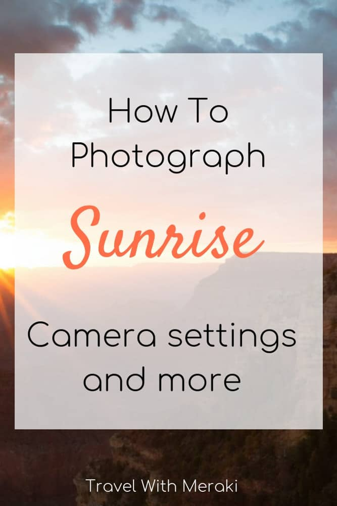 How To Take Photos of Sunrise