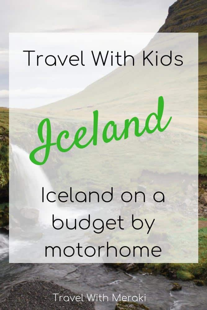 How to travel with kids in Iceland. Travel hacks for Iceland on a budget.
