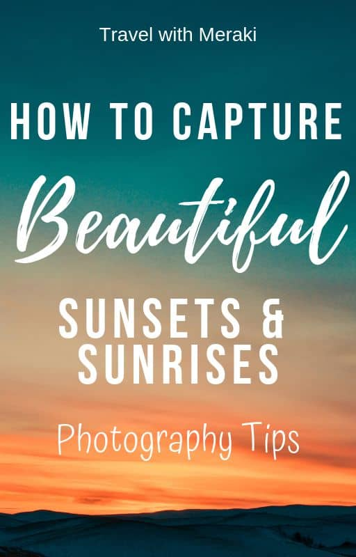 sunrise and sunset photography tips
