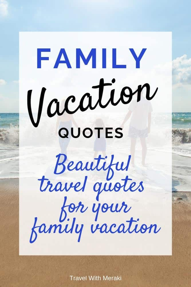 Family Vacation Quotes