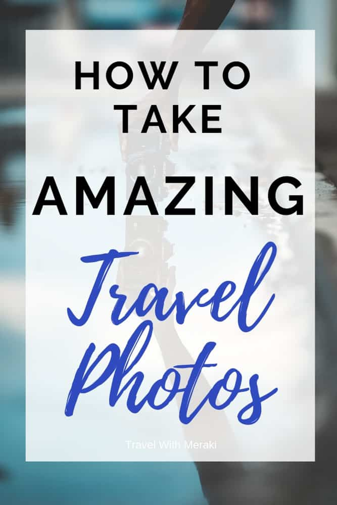 Everything you need to know to improve your travel photography. Easy photography tips! #travelphotography #travelphotographytips #photography #photographytips #travel