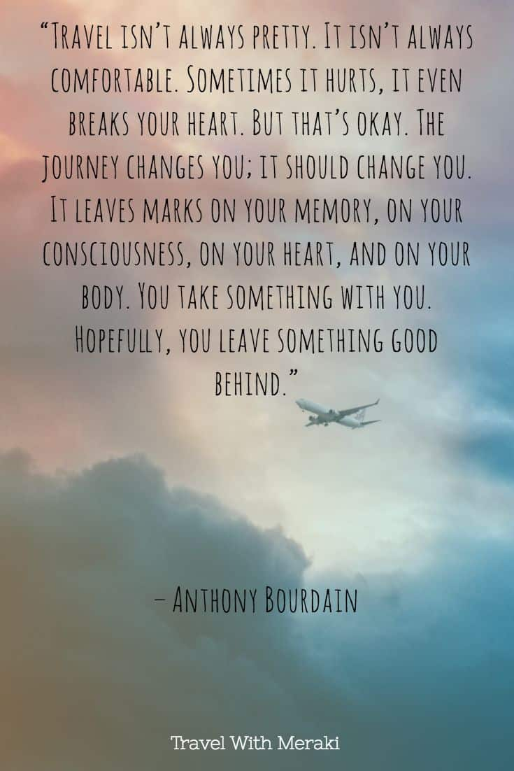 Travel changes you quote