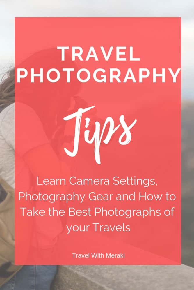Travel Photography for Beginners. Easy photography tips to make your photos amazing. #travelphotography #travelphotographytips #photography #photographytips #travel