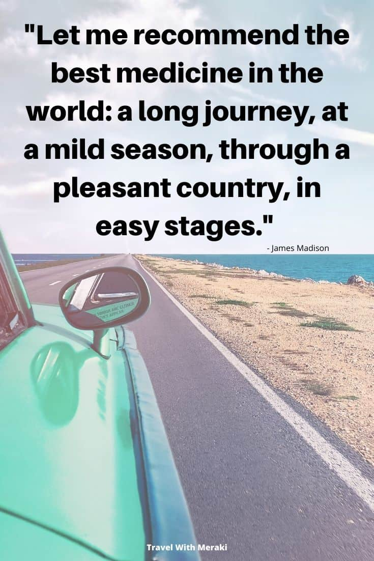 Quote About Taking A long Journey