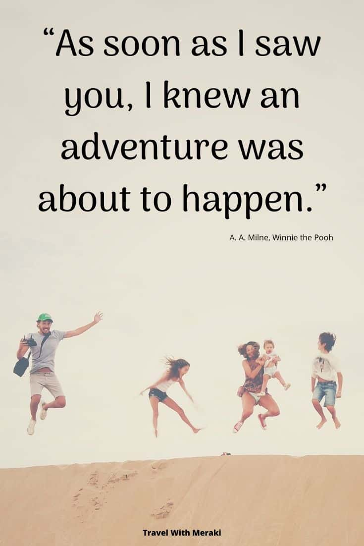 Family adventure quote