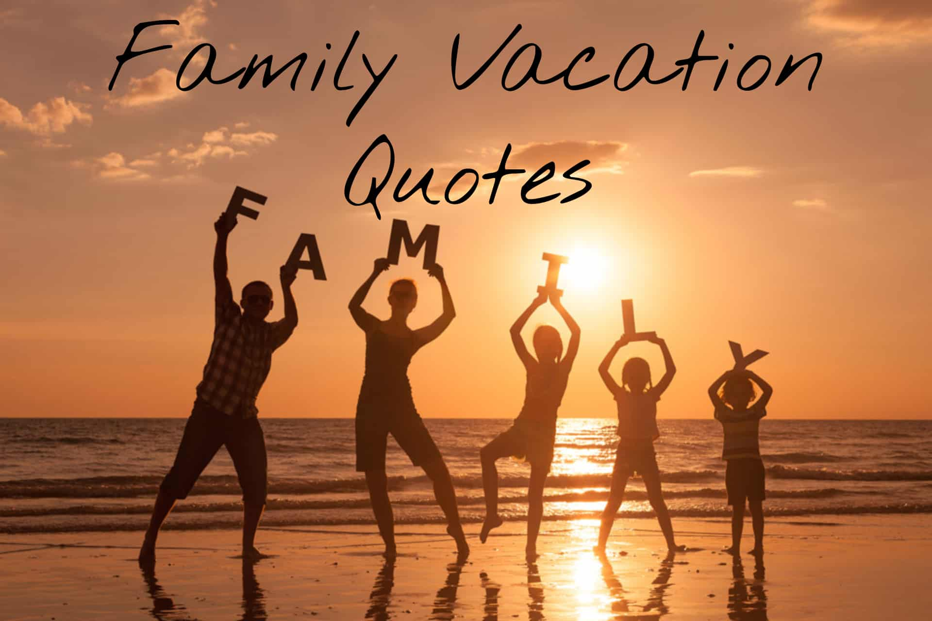 Vactaion With Family Quotes