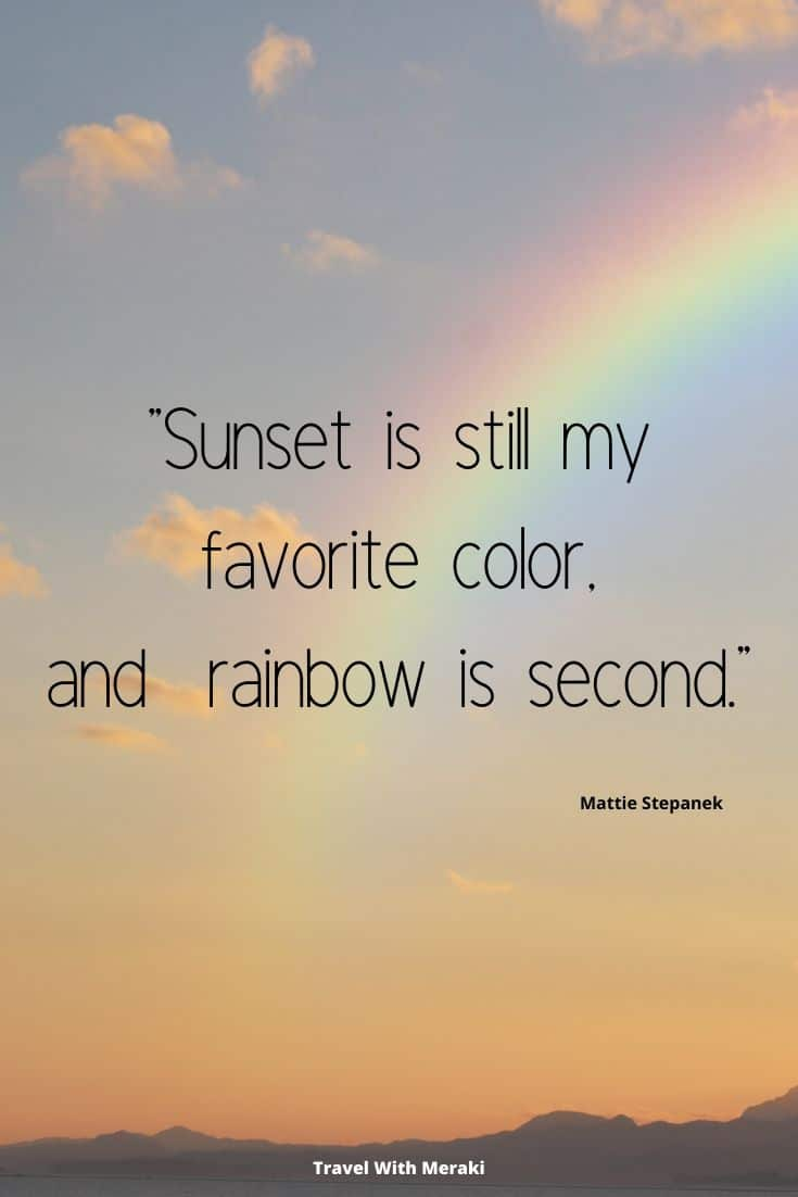 sunset rainbow quote