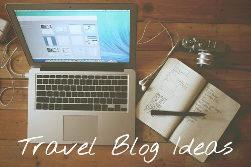 Post Ideas For Travel Bloggers
